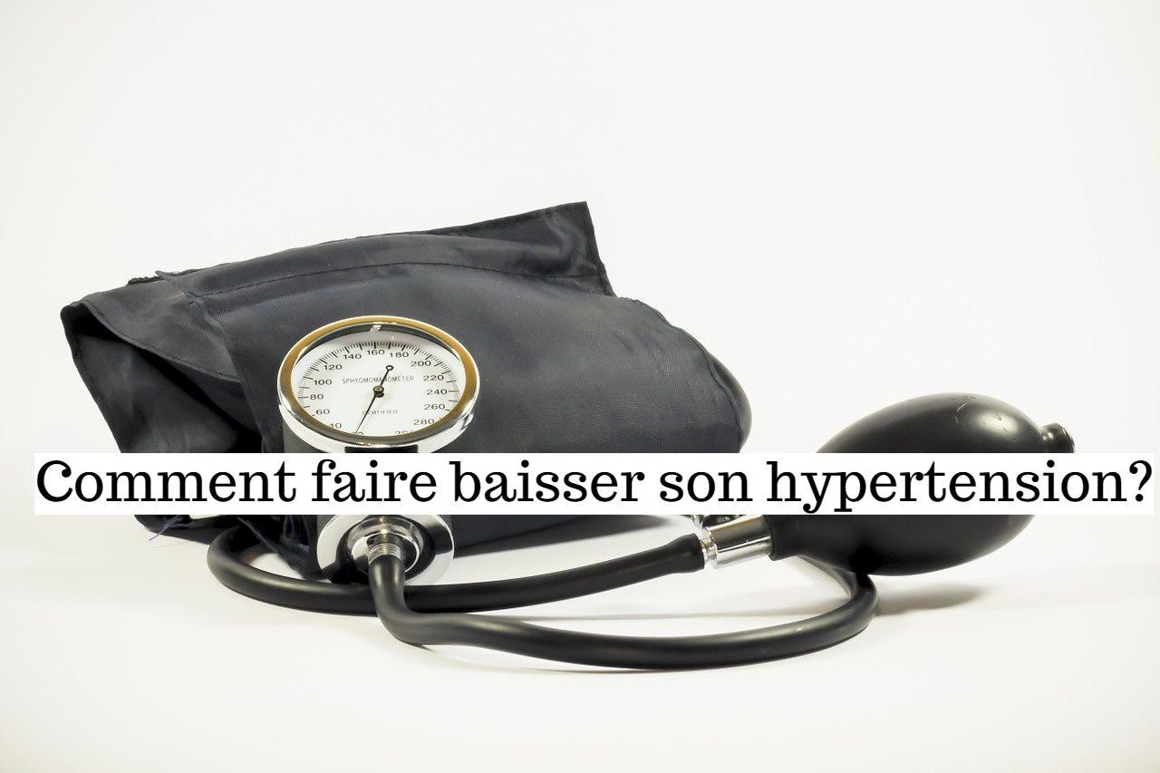 Comment faire baisser son hypertension?